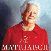 """She's a size four and…"" Barbara Bush in The Matriarch"